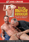 Massage Series 19 - Rough Muscle Rubdown