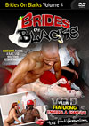 Brides On Blacks Volume 4