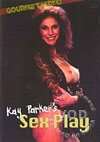 Kay Parker's Sex Play