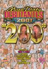 More Dirty Debutantes Volume 200