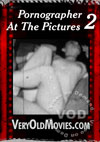 Pornographer At The Pictures 2