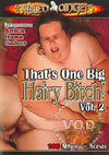 That's One Big Hairy Bitch! Vol. 2