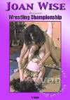 Wrestling Championship - Joan Wise Vs. Allison Ames