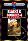 Blacks & Blondes 4