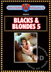 Blacks & Blondes 5
