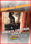 Mistress Dometria - Breath Control Cells