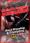 Mother & Daughter Domination - Boot Worship & Trampling