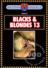 Blacks & Blondes 13