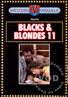Blacks & Blondes 11