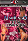 Mandingo Total Domination (Disc 1)