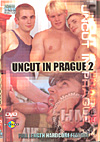 Uncut In Prague 2