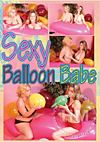 Boobs and Balloons Vol. 6 - Sexy Balloon Babe