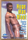 Huge Man Meat