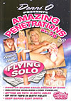 Amazing Penetrations No. 26 - Flying Solo