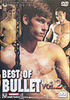 Best Of Bullet Vol. 2