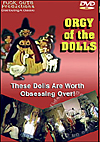 Orgy Of The Dolls