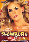 Slowburn: The Heat is On!