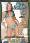 Super Squirters #2