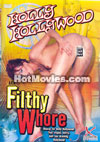 Holly Hollywood - aka Filthy Whore