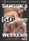 Dawson's 50 Load Weekend Part 1