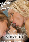 Totally Tabitha #10 - 2 White MILF's Big Black Dick