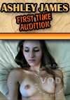 Ashley James - First Time Audition