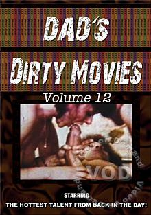 My Dad's Dirty Movies Volume 12