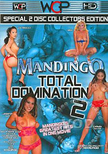 Mandingo Total Domination 2 (Disc 1)