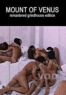 Mount Of Venus - Remastered Grindhouse Edition