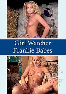 Girl Watcher - Frankie Babes