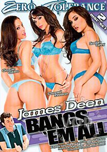 James Deen Bangs 'Em All (Disc 1)