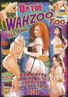 Up The Wahzoo Too - All Anal