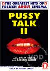 Pussy Talk 2 (French Language)