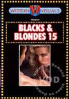 Blacks & Blondes 15