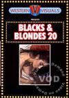 Blacks & Blondes 20