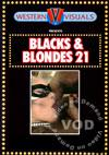 Blacks & Blondes 21