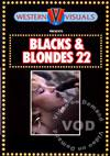 Blacks & Blondes 22