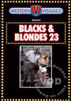 Blacks & Blondes 23