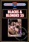 Blacks & Blondes 25