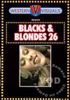 Blacks & Blondes 26