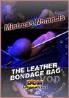 Mistress Nemesis - The Leather Bondage Bag