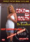 Cake2Mouth Volume 10 - On Location: Hot Latina Pussy Starring Bebe