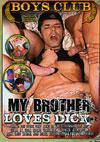 My Brother Loves Dick Vol. 2