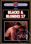Blacks & Blondes 27