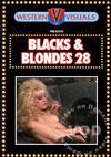 Blacks & Blondes 28