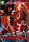Ladies Of The 80's - The Lost Footage