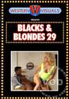Blacks & Blondes 29