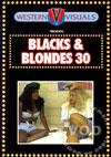 Blacks & Blondes 30