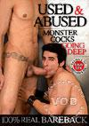 Used & Dominated - Monster Cocks Going Deep