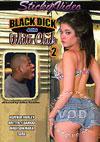 Black Dick 4 Tha White Chick 2
